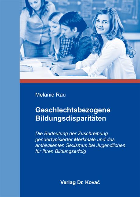 Cover: Geschlechtsbezogene Bildungsdisparitäten
