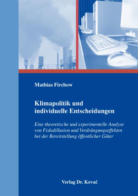 Cover: Klimapolitik und individuelle Entscheidungen