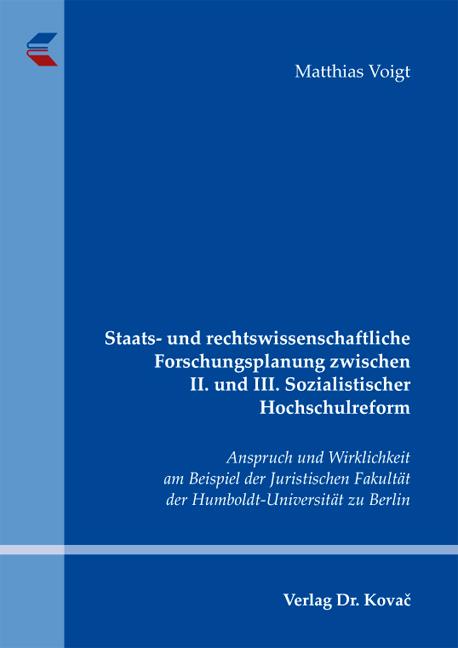 Cover: Staats- und rechtswissenschaftliche Forschungsplanung zwischen II. und III. Sozialistischer Hochschulreform
