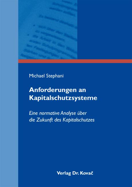 Cover: Anforderungen an Kapitalschutzsysteme