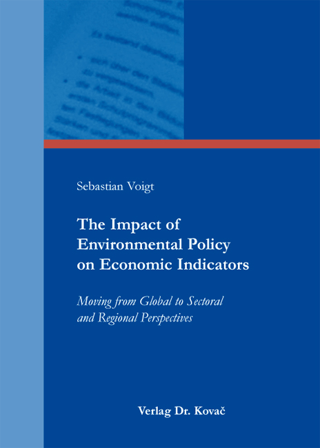 Cover: The Impact of Environmental Policy on Economic Indicators