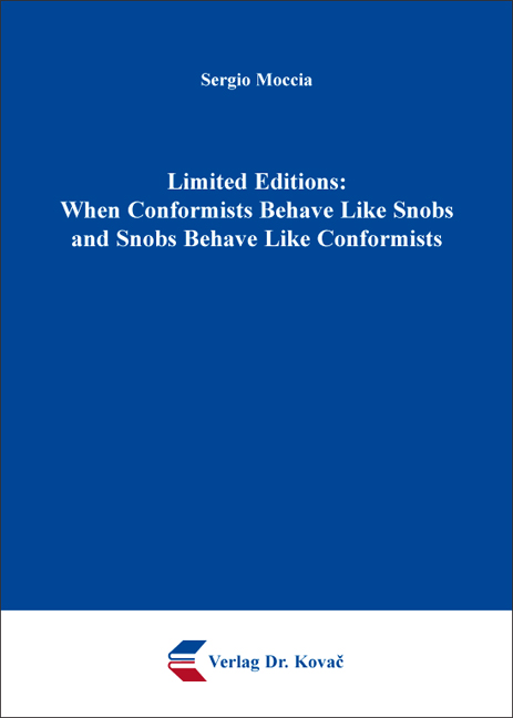Cover: Limited Editions: When Conformists Behave Like Snobs and Snobs Behave Like Conformists