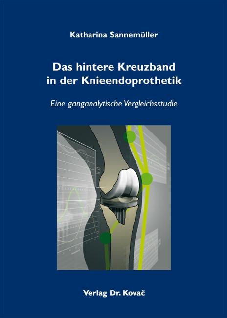 Cover: Das hintere Kreuzband in der Knieendoprothetik