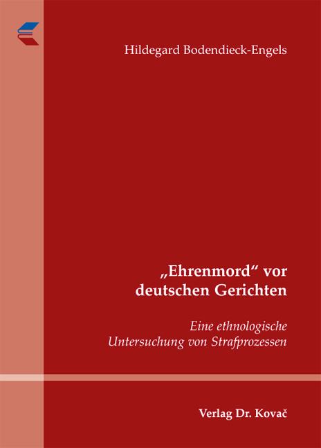 """Cover: """"Ehrenmord"""" vor deutschen Gerichten"""
