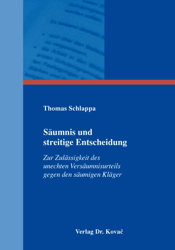 Cover: Säumnis und streitige Entscheidung