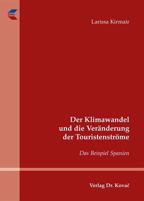 Cover: Der Klimawandel und die Veränderung der Touristenströme