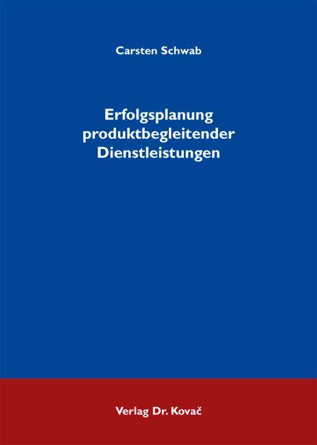 Cover: Erfolgsplanung produktbegleitender Dienstleistungen