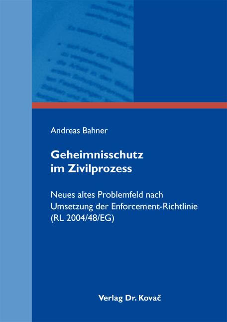 Cover: Geheimnisschutz im Zivilprozess