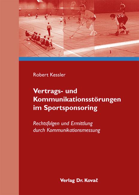 Cover: Vertrags- und Kommunikationsstörungen im Sportsponsoring