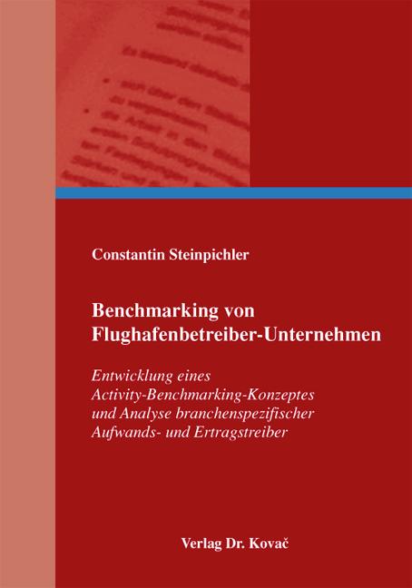 Cover: Benchmarking von Flughafenbetreiber-Unternehmen