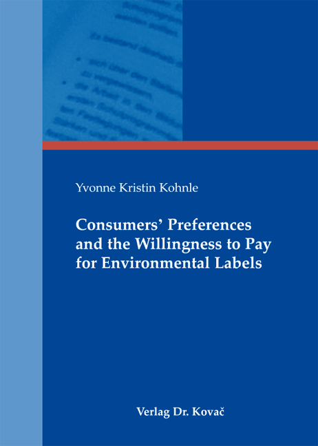 Cover: Consumers' Preferences and the Willingness to Pay for Environmental Labels
