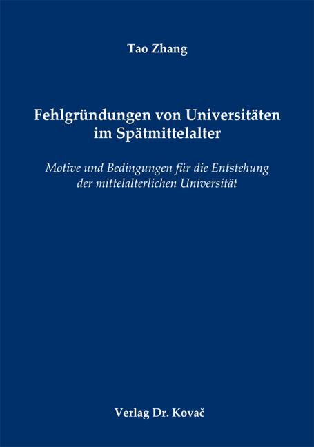 Cover: Fehlgründungen von Universitäten im Spätmittelalter