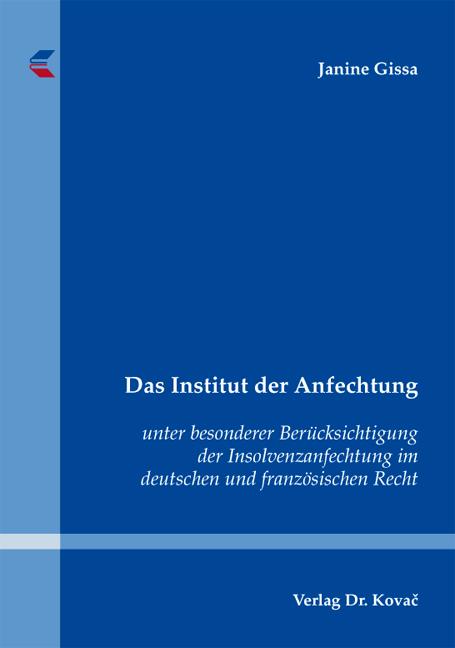 Cover: Das Institut der Anfechtung
