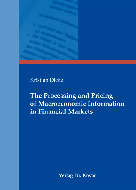 Cover: The Processing and Pricing of Macroeconomic Information in Financial Markets