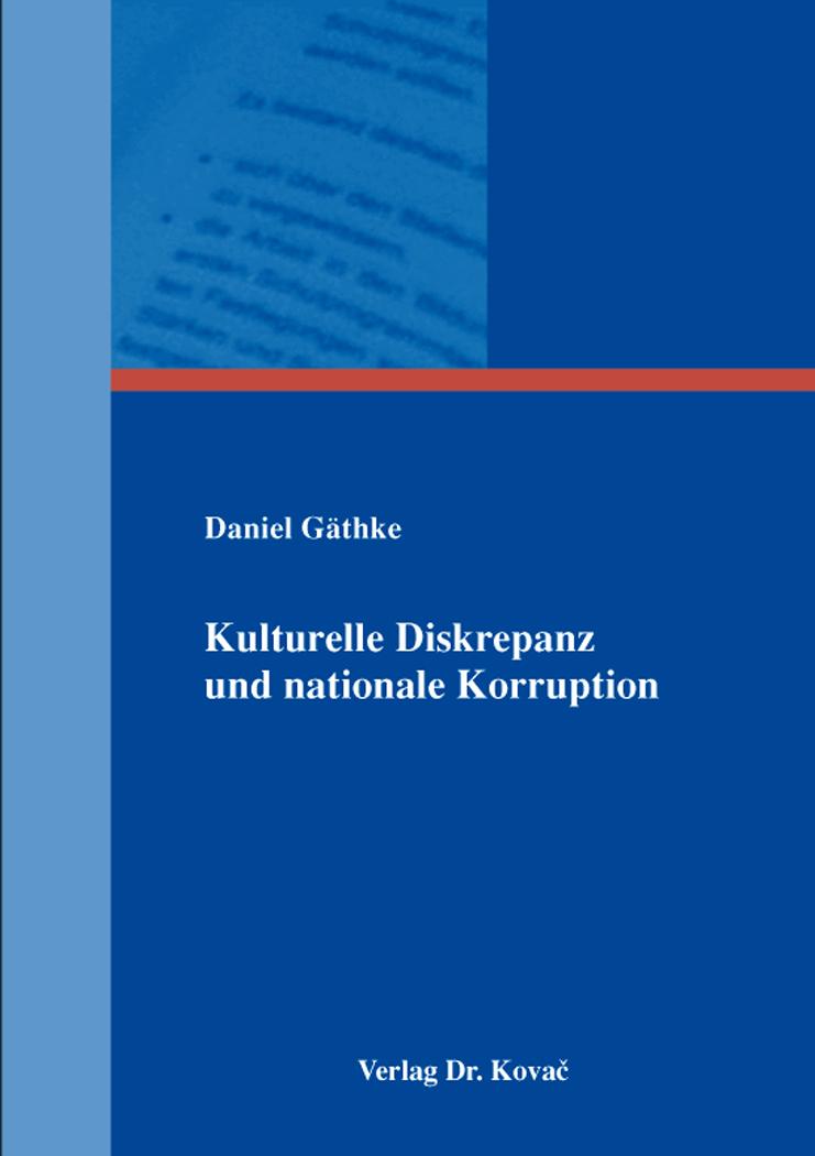 Cover: Kulturelle Diskrepanz und nationale Korruption