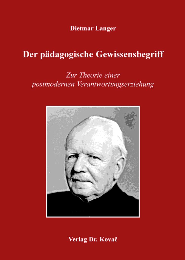 Cover: Der pädagogische Gewissensbegriff
