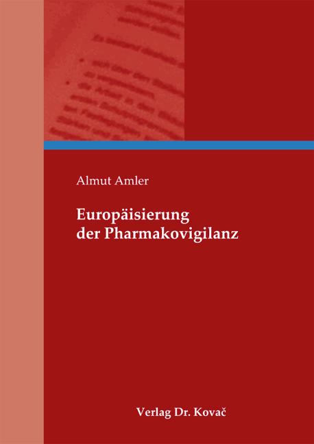Cover: Europäisierung der Pharmakovigilanz