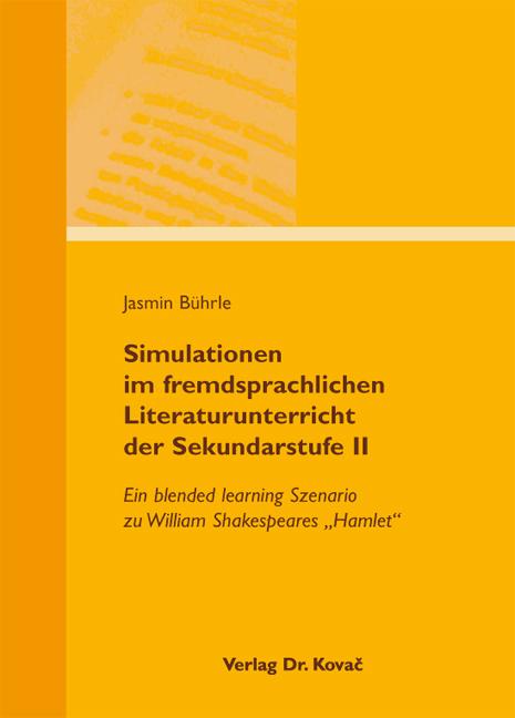 Cover: Simulationen im fremdsprachlichen Literaturunterricht der Sekundarstufe II