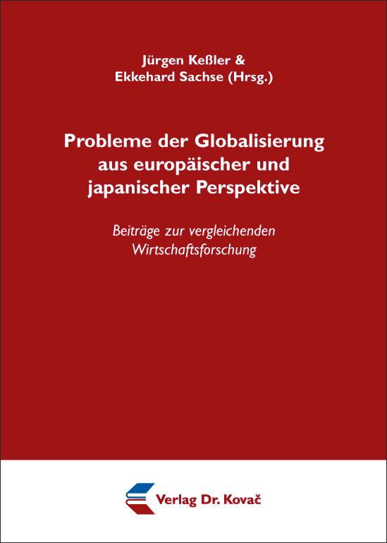 Cover: Probleme der Globalisierung aus europäischer und japanischer Perspektive