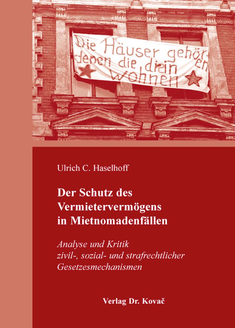 Cover: Der Schutz des Vermietervermögens in Mietnomadenfällen