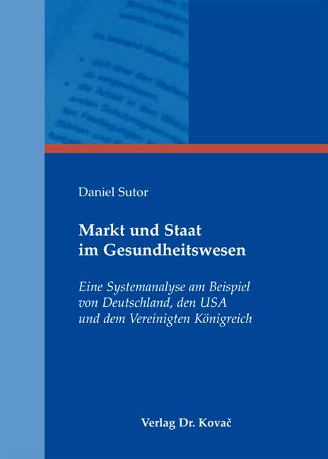 Cover: Markt und Staat im Gesundheitswesen