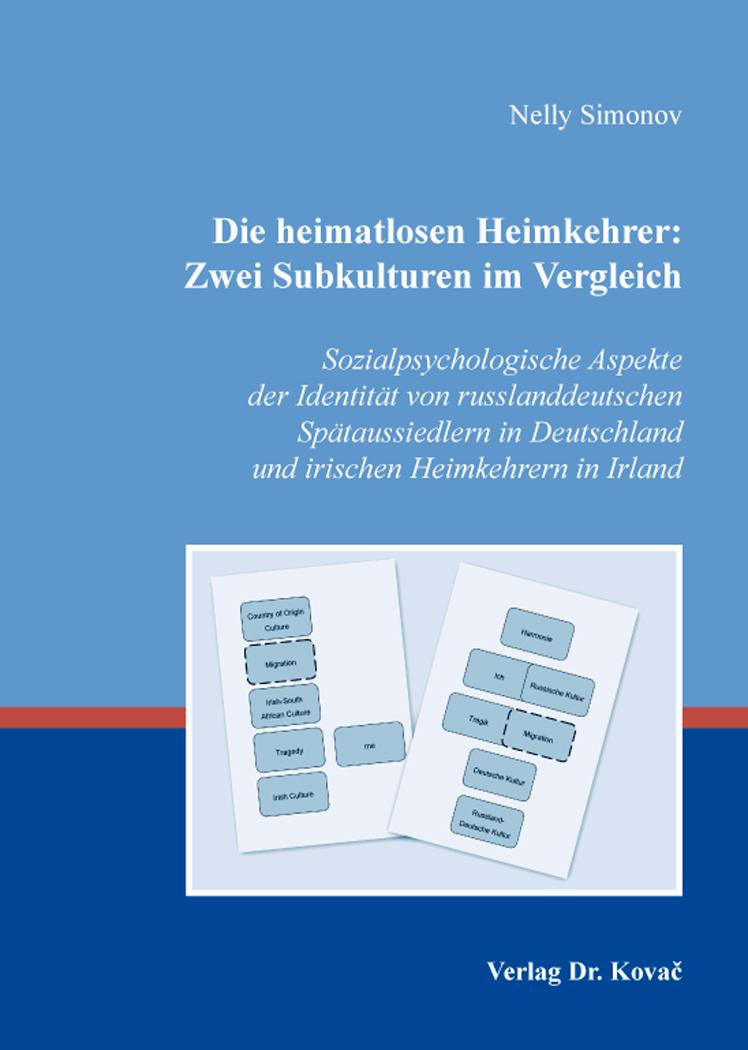 Cover: Die heimatlosen Heimkehrer: Zwei Subkulturen im Vergleich