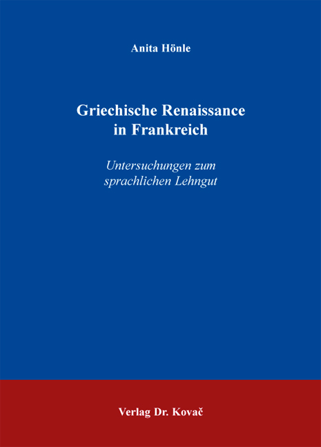 Cover: Griechische Renaissance in Frankreich
