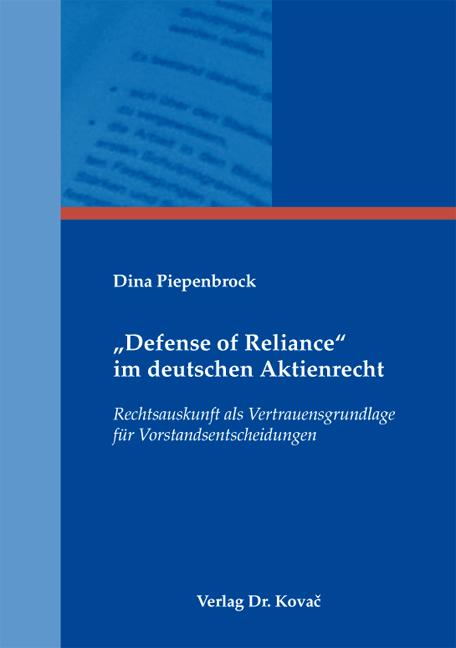 """Cover: """"Defense of Reliance"""" im deutschen Aktienrecht"""