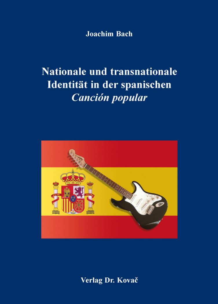 Cover: Nationale und transnationale Identität in der spanischen Canción popular