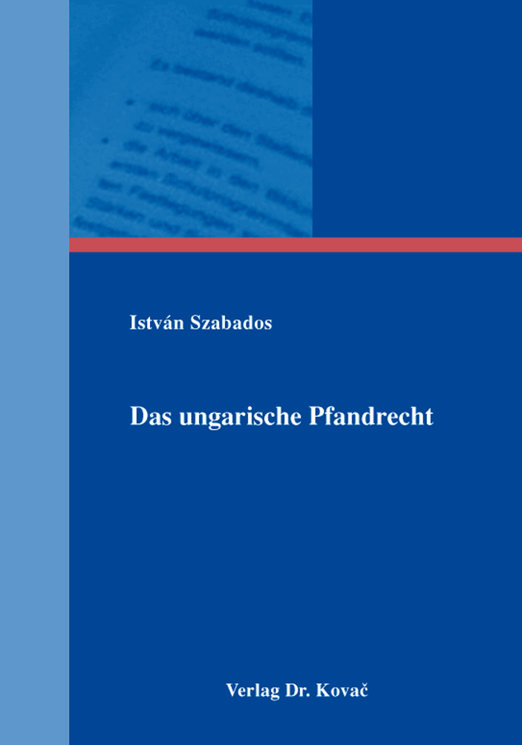Cover: Das ungarische Pfandrecht
