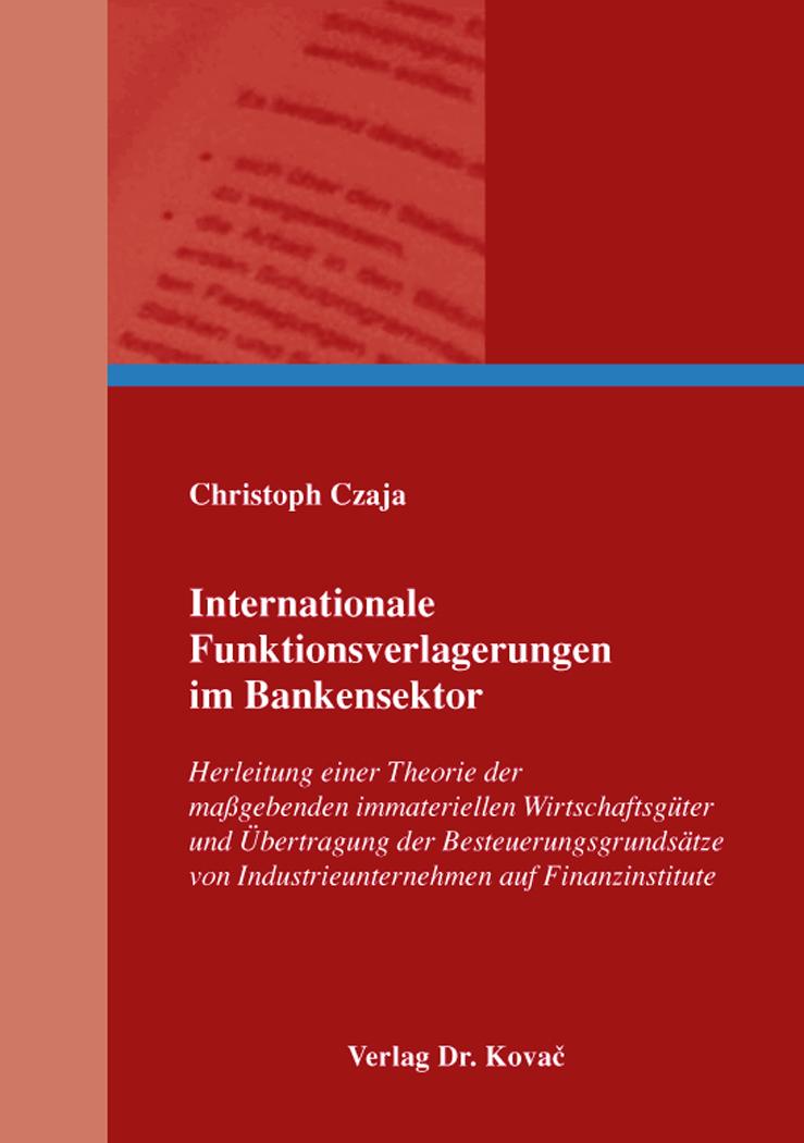 Cover: Internationale Funktionsverlagerungen im Bankensektor