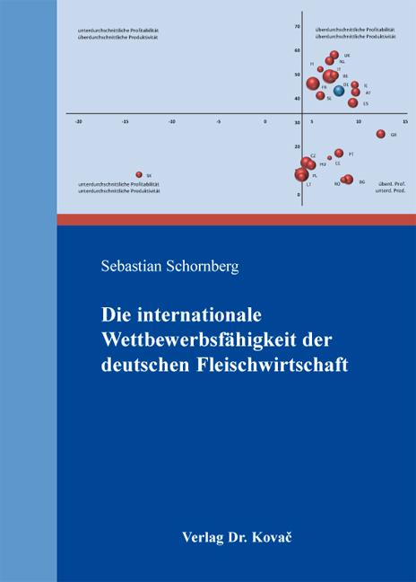 Cover: Die internationale Wettbewerbsfähigkeit der deutschen Fleischwirtschaft
