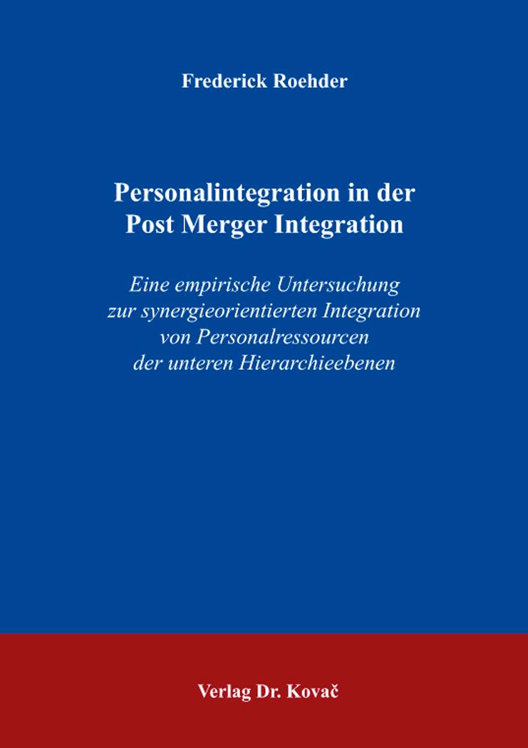 Cover: Personalintegration in der Post Merger Integration