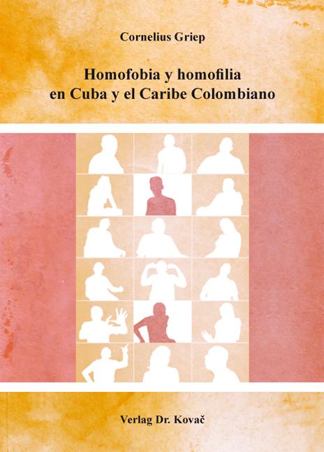 Cover: Homofobia y homofilia en Cuba y el Caribe Colombiano