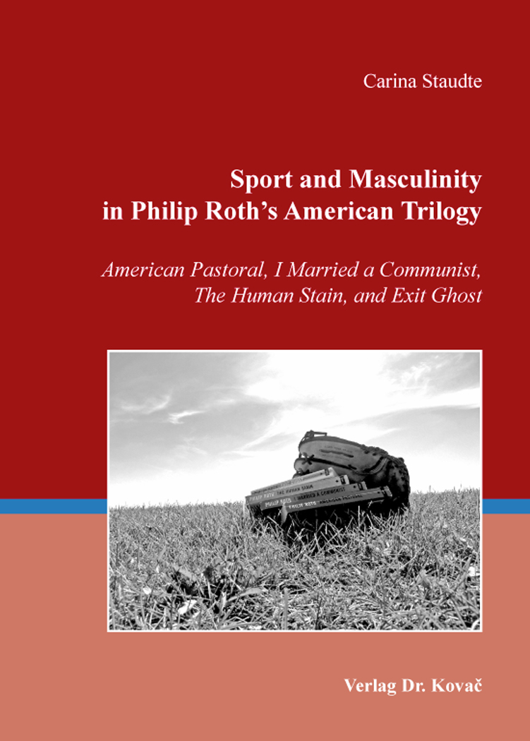 Cover: Sport and Masculinity in Philip Roth's American Trilogy