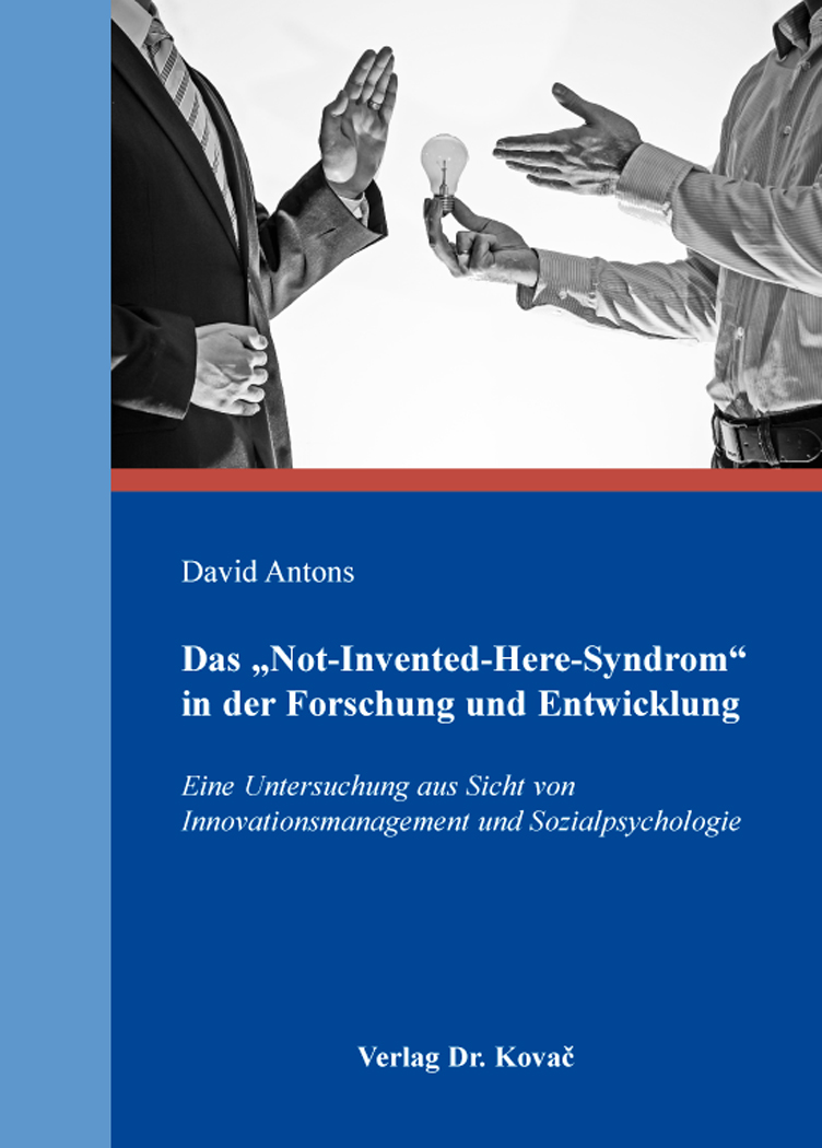 "Cover: Das ""Not-Invented-Here-Syndrom"" in der Forschung und Entwicklung"