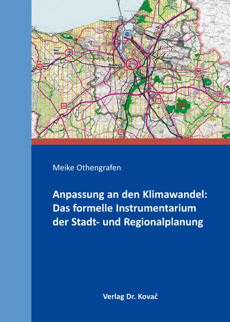 Cover: Anpassung an den Klimawandel: Das formelle Instrumentarium der Stadt- und Regionalplanung