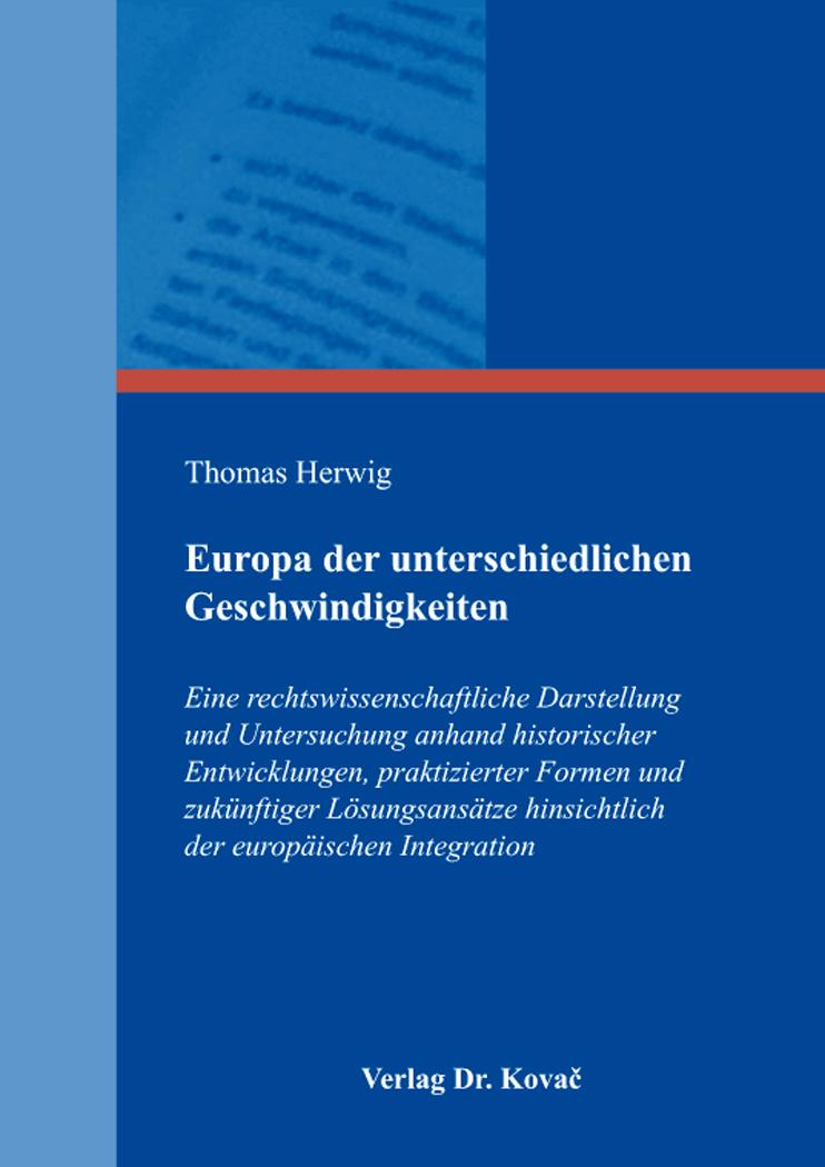 Cover: Europa der unterschiedlichen Geschwindigkeiten