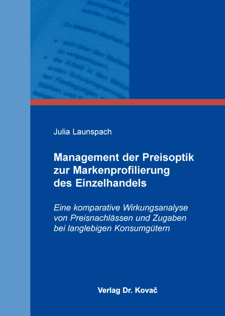 Cover: Management der Preisoptik zur Markenprofilierung des Einzelhandels