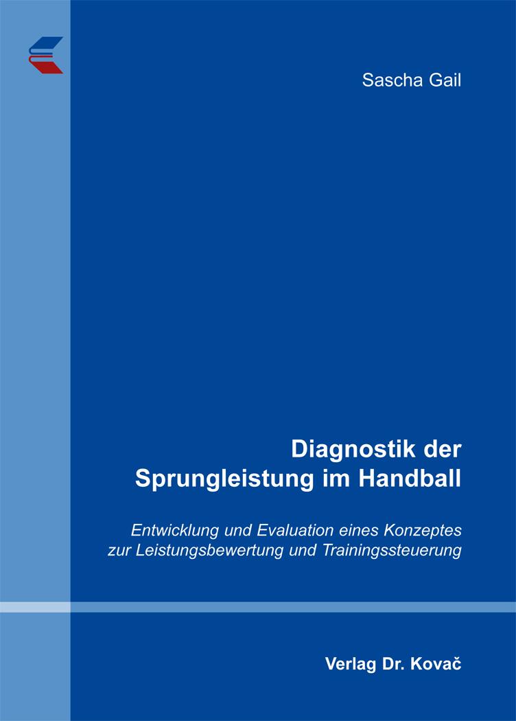 Cover: Diagnostik der Sprungleistung im Handball