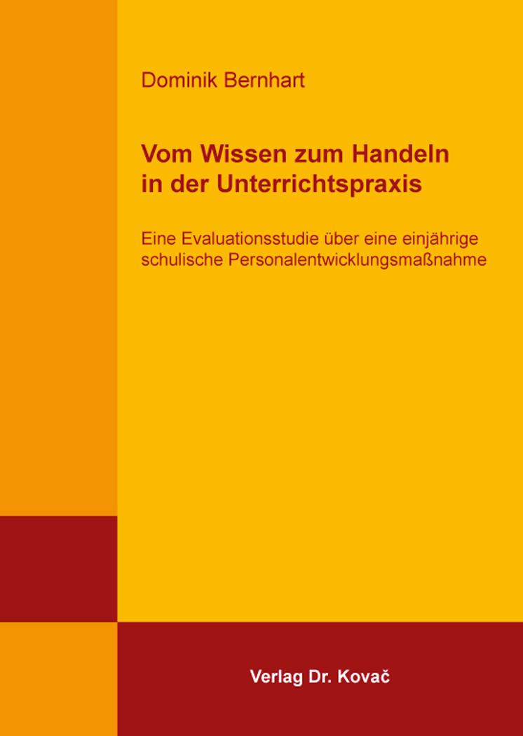 Cover: Vom Wissen zum Handeln in der Unterrichtspraxis