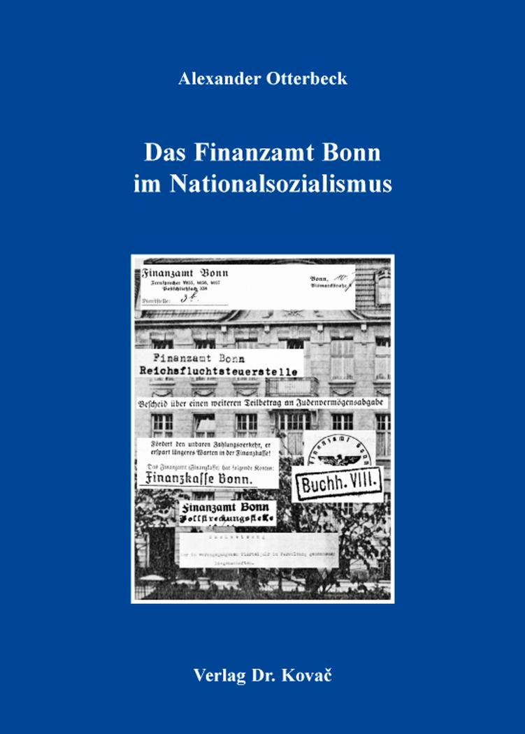 Cover: Das Finanzamt Bonn im Nationalsozialismus