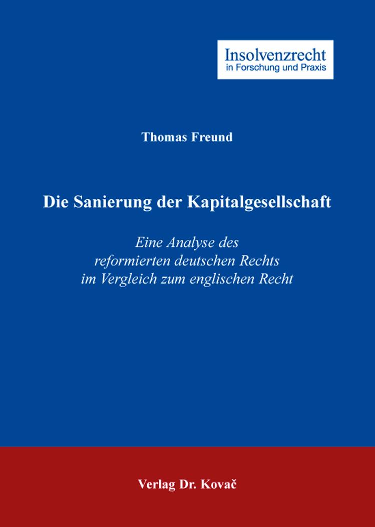 Cover: Die Sanierung der Kapitalgesellschaft