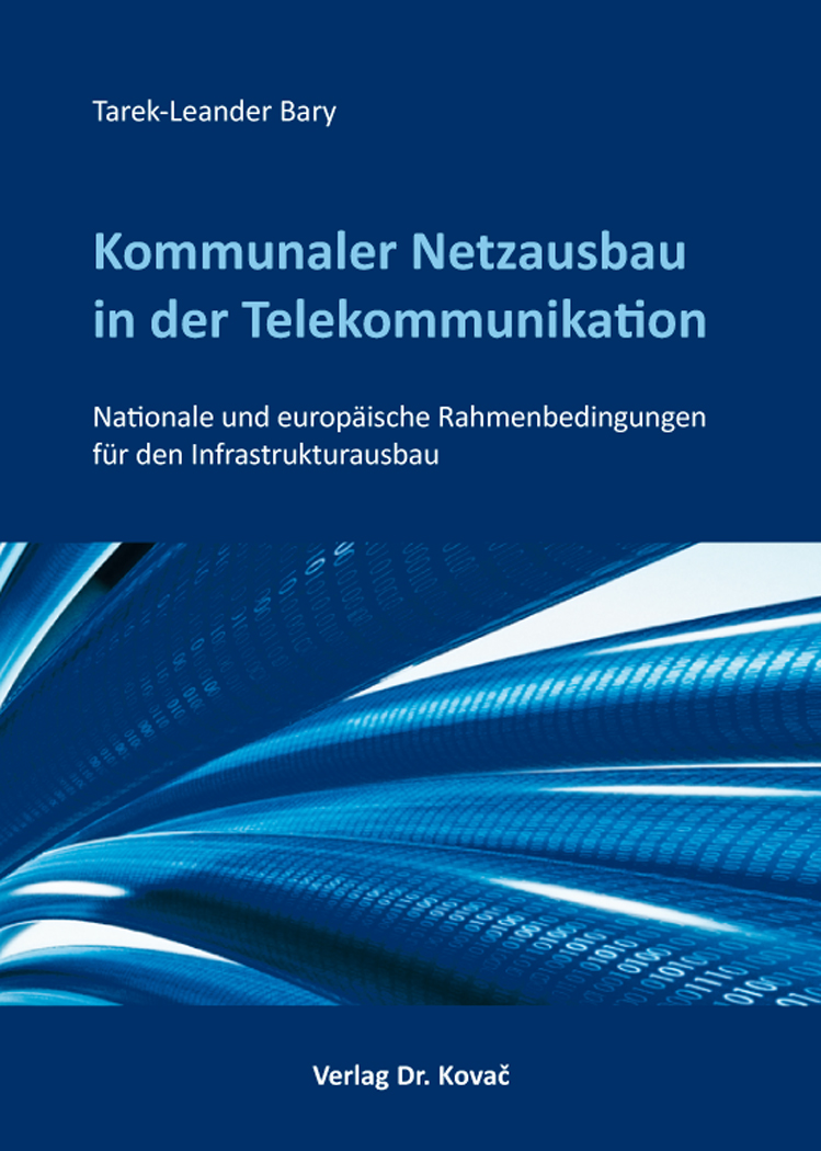 Cover: Kommunaler Netzausbau in der Telekommunikation
