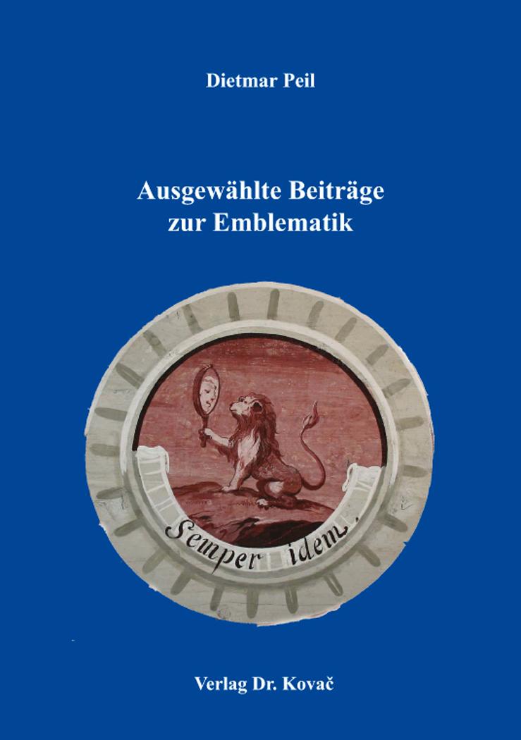 Cover: Ausgewählte Beiträge zur Emblematik
