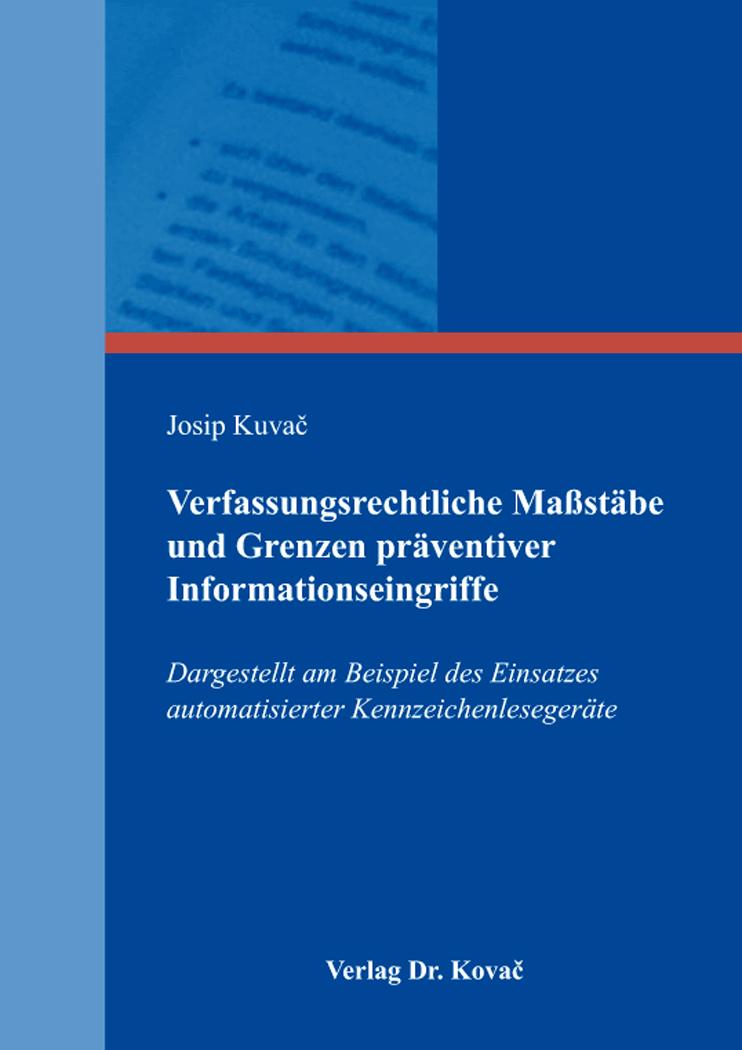 Cover: Verfassungsrechtliche Maßstäbe und Grenzen präventiver Informationseingriffe