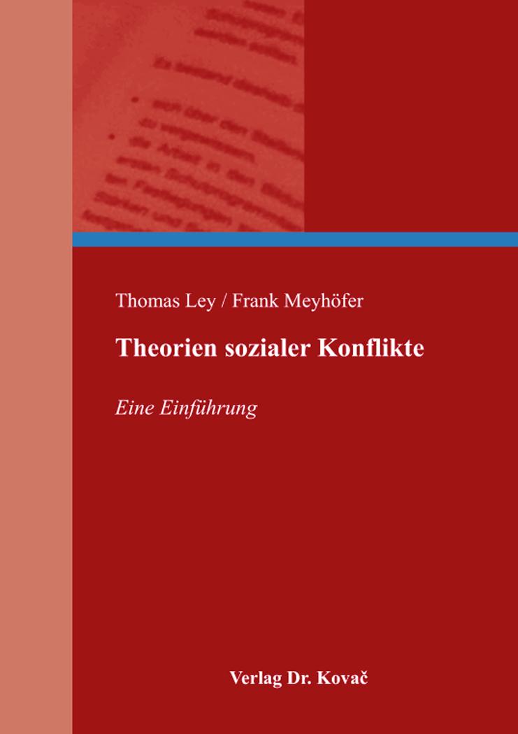 Cover: Theorien sozialer Konflikte
