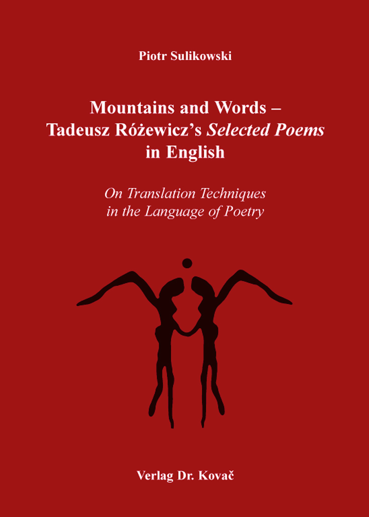 Cover: Mountains and Words – Tadeusz Rózewicz's Selected Poems in English