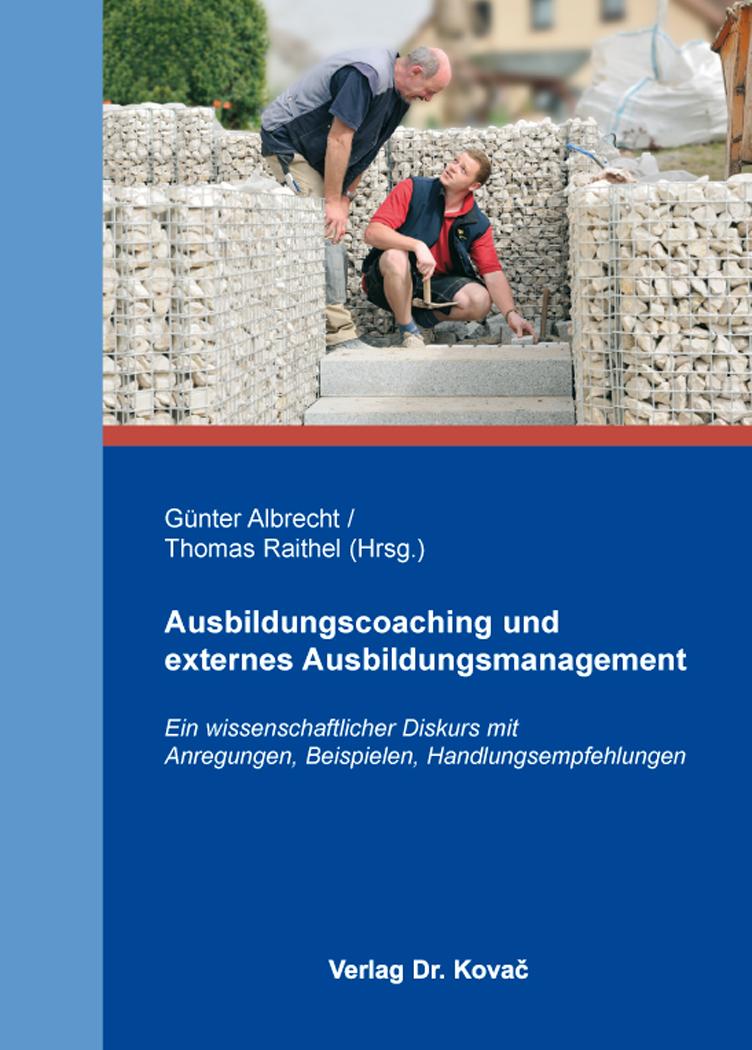 Cover: Ausbildungscoaching und externes Ausbildungsmanagement