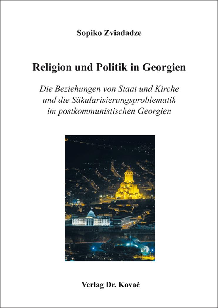 Cover: Religion und Politik in Georgien